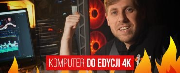 komputer-do-edycji-w-4k-blog